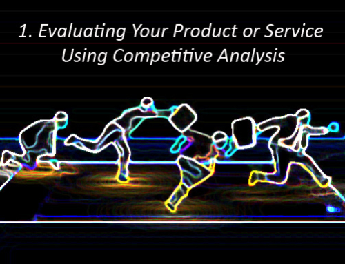 8 Steps To Evaluate Your Product or Service Using Competitive Analysis